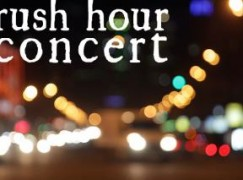 Rush hour concert makes a comeback