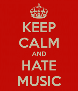 keep-calm-and-hate-music-8