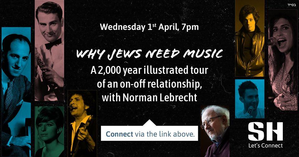 I'm talking why Jews need music at 7pm (London)/ 2pm (NY)