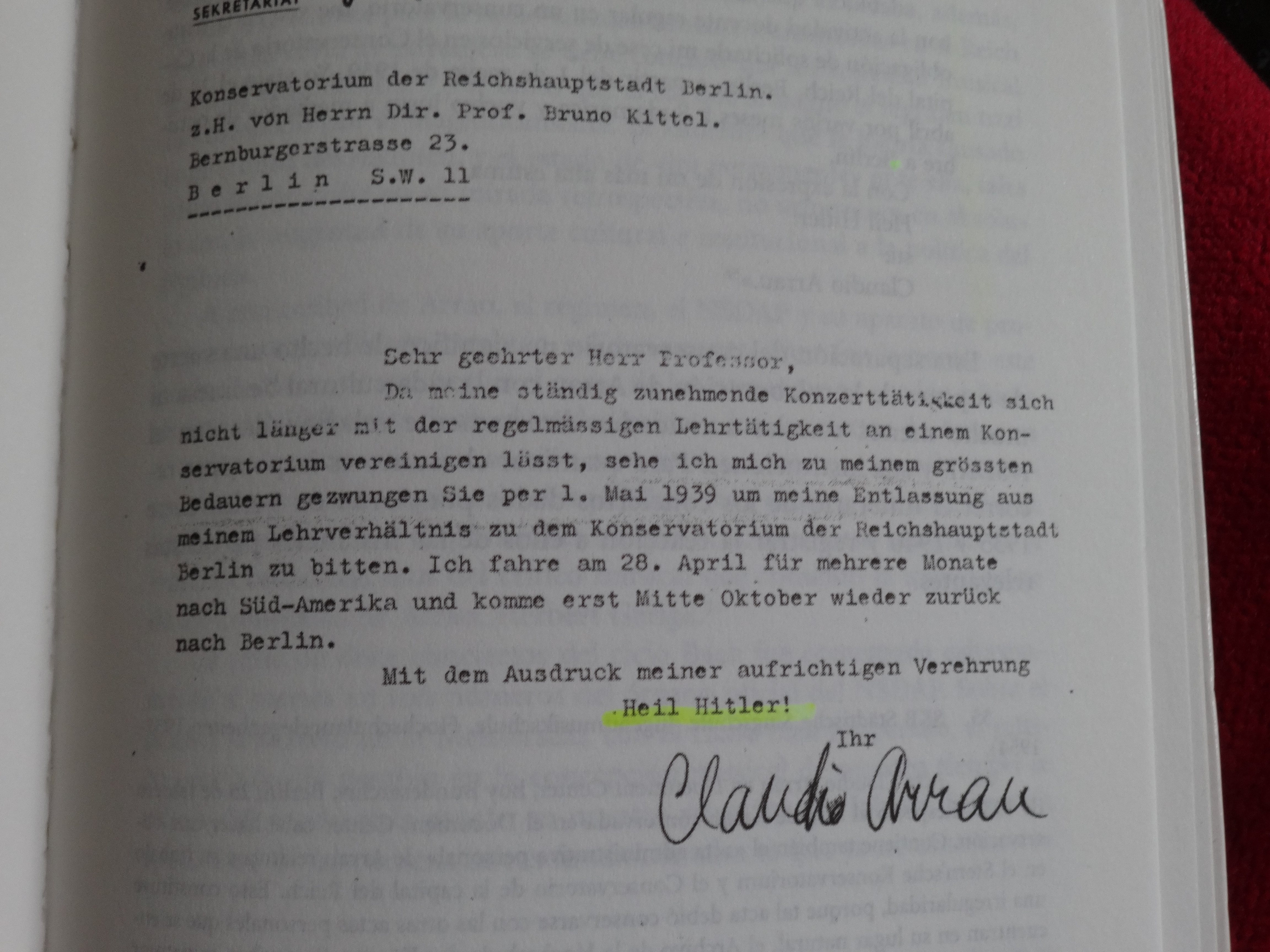 In 1939, Claudio Arrau signed off with 'Heil Hitler'