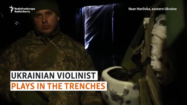 A Ukrainian violinist faces Russians in the trenches
